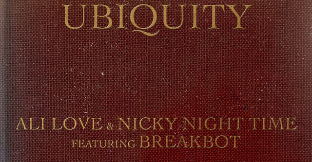 Ali Love & Nicky Night Time feat. Breakbot - Ubiquity