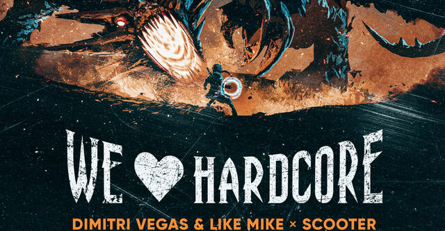 "Dimitri Vegas & Like Mike x Scooter - ""We Love Hardcore"""