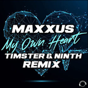My Own Heart (Timster & Ninth Remix)